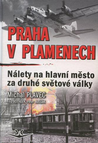 Praha v plamenech