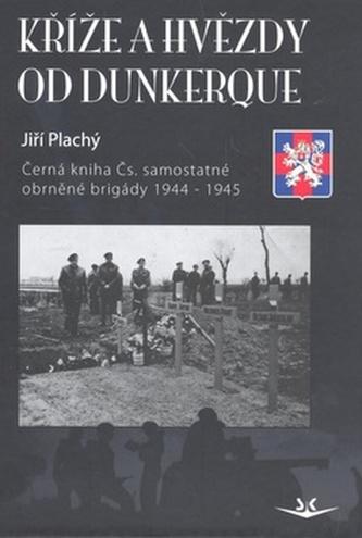 Kříže a hvězdy od Dunkerque