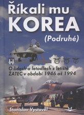 Říkali mu Korea (Podruhé)