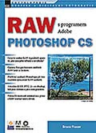 RAW s programem Adobe Photoshop CS