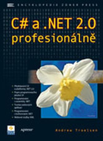 C# a .NET 2.0 profesionálně