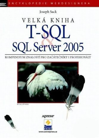 Velká kniha T-SQL & SQL Server 2005