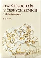 Italští sochaři v českých zemích v období renesance