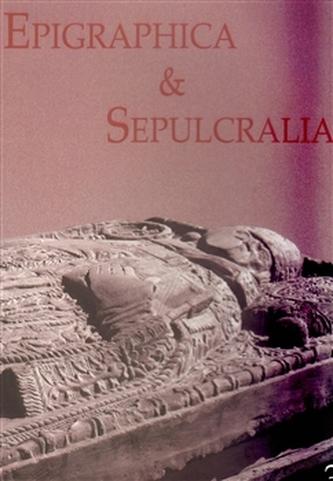 Epigraphica et Sepulcralia 3