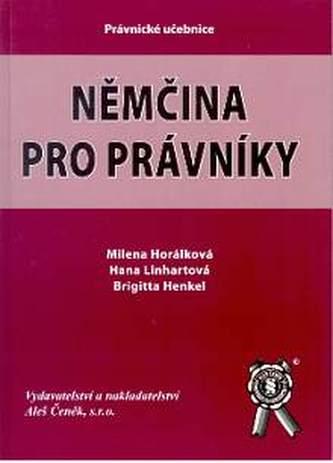 Němčina pro právníky - Milena Horálková