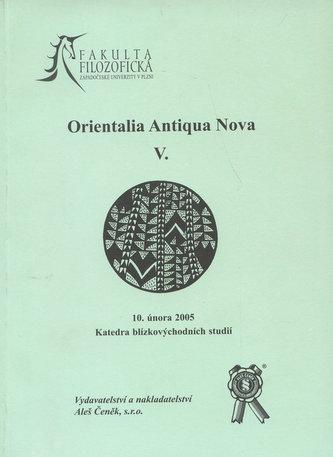 Orientalia Antiqua Nova V.