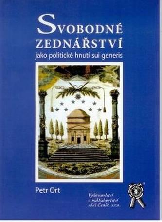 Svobodné zednářství jako politické hnutí sui generis