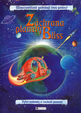 Záchrana planety Bliss