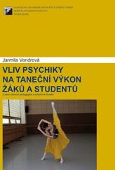 Vliv psychiky na taneční výkon žáků a studentů