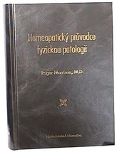 Homeopatický průvodce fyzickou patologií