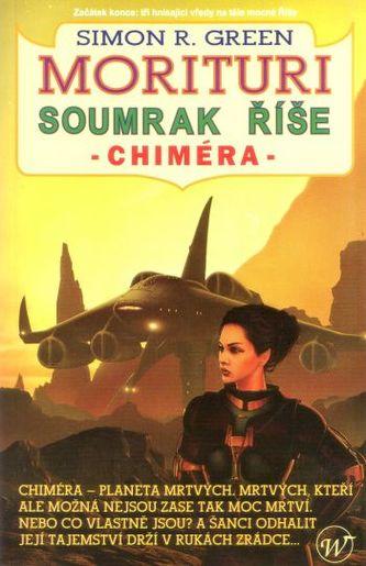 Soumrak říše/Chiméra
