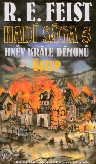 Hadí sága 5 - Hněv krále démonů: Ústup