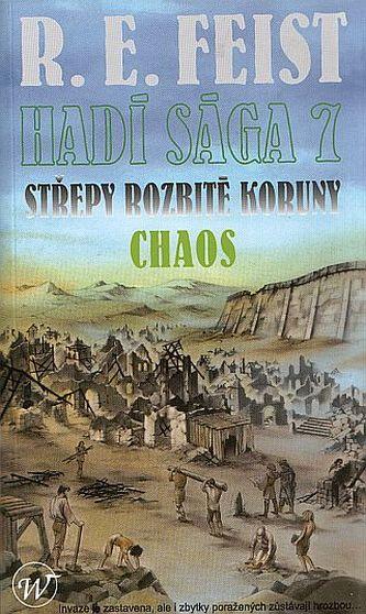 Hadí sága 7 - Střepy rozbité koruny - Chaos