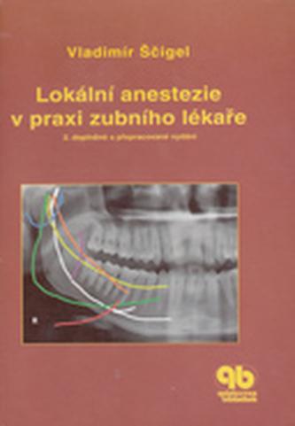 Lokální anestezie v praxi zubního lékaře