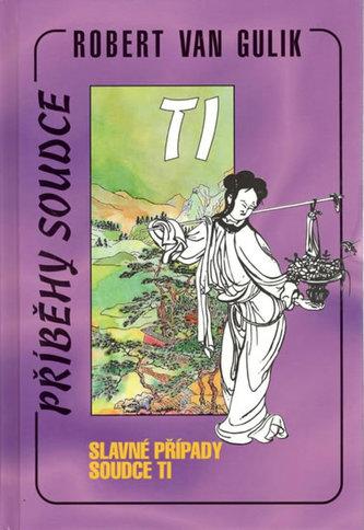 Slavné případy soudce Ti