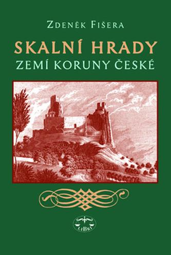 Skalní hrady zemí Koruny české