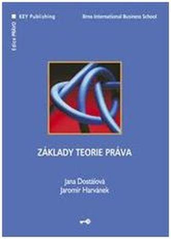 Základy teorie práva - Jana Dostálová
