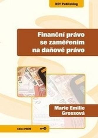 Finanční právo se zaměřením na daňové právo