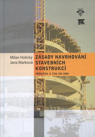 Zásady navrhování stavebních konstrukcí.