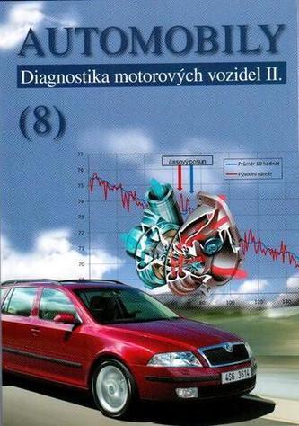Automobily (8) - Diagnostika motorových vozidel II. - Jiří Čupera, Adam Polcar
