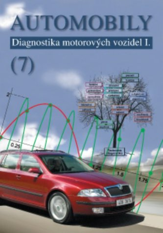 Automobily 7: Diagnostika motorových vozidel I - Náhled učebnice