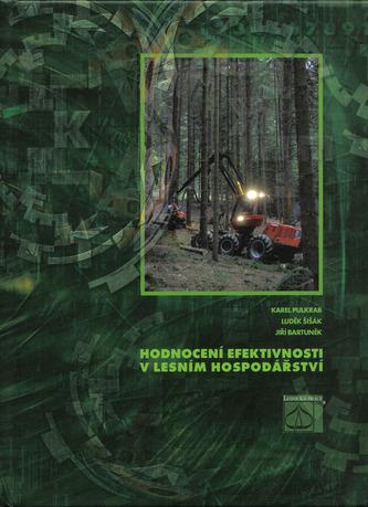 Hodnocení efektivnosti v lesním hospodářství