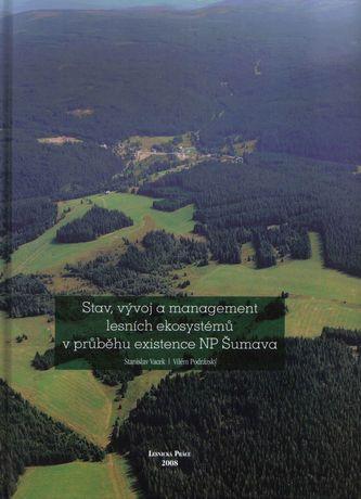 Stav, vývoj a management lesních ekosystémů v průběhu existence NP Šumava