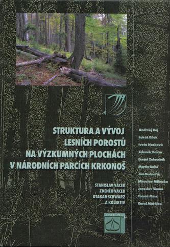 Struktura a vývoj lesních porostů na výzkumných plochách v Národních parcích Krkonoš