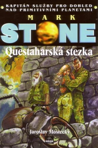 Mark Stone - Questaharská stezka