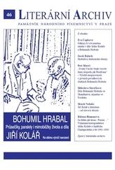 Bohumil Hrabal – Jiří Kolář - Průsečíky, paralely i mimoběžky života a díla