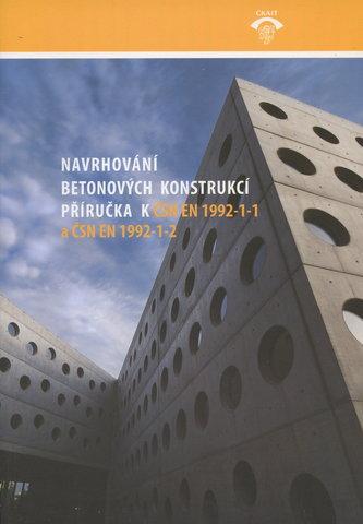 Navrhování betonových konstrukcí.