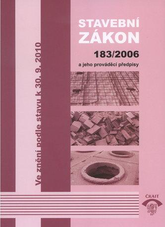 Stavební zákon 183/2006 a jeho prováděcí předpisy
