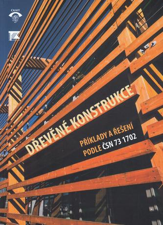 Dřevěné konstrukce, Příklady a řešení ČSN 73 1702