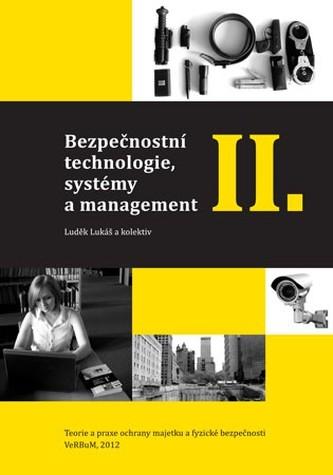 Bezpečnostní technologie, systémy a management II.