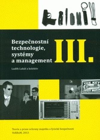 Bezpečnostní technologie, systémy a management III