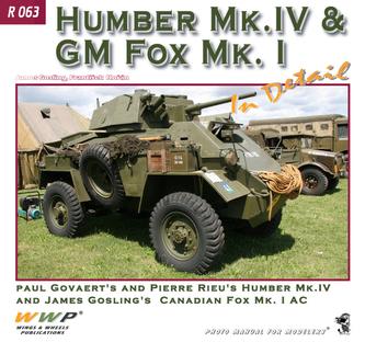 Humber Mk.IV / GM Fox Mk.I In Detail