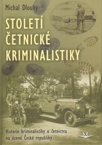 Století četnické kriminalistiky