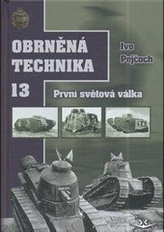 Obrněná technika 13. První světová válka