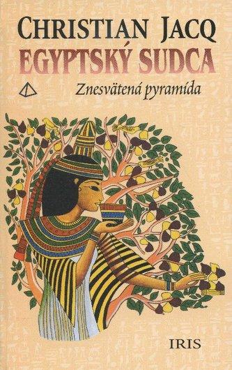 Egyptský sudca - znesvätená pyramída