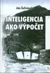 Inteligencia ako výpočet