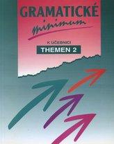 Gramatické minimum k učebnici Themen 2