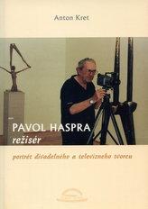 Pavol Haspra, režisér