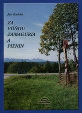 Za vôňou Zamaguria a Pienin