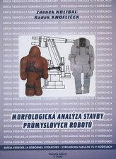 Morfologická analýza stavby průmyxslových robotů