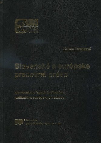 Slovenské a európske pracovné právo