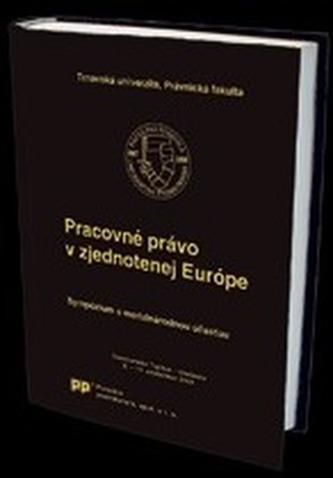 Pracovné právo v zjednotenej Európe