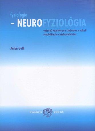Fyziológia, neurofyziológia