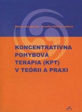 Koncentratívna pohybová terapia (KPT) v teórii a praxi