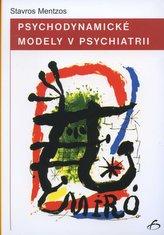 Psychodynamické modely v psychiatrii