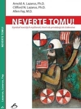 Neverte tomu!
